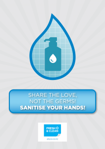 Share love, not germs. Sanitise your hands