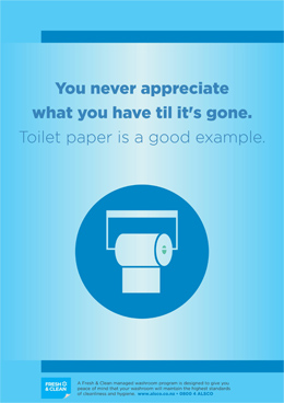 Toilet paper is a good example poster