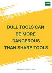 dull tools are more dangerous reminder poster